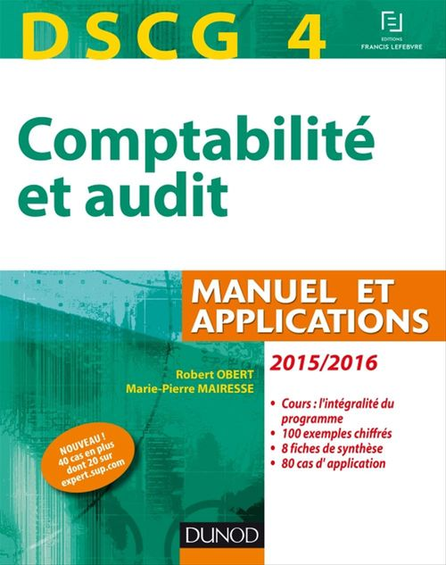 Robert Obert DSCG 4 - Comptabilité et audit - 2015/2016 - 6e éd - Manuel et applications