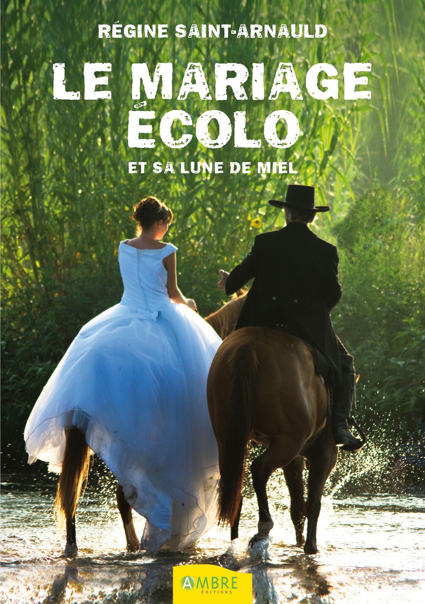 Regine Saint Arnault Le mariage écolo ; et sa lune de miel