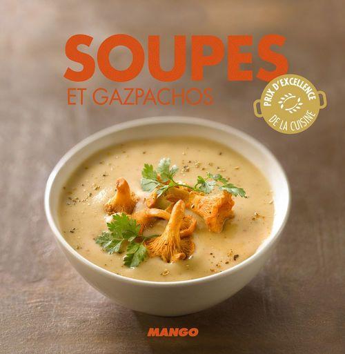 Marie-Laure Tombini Soupes et gazpachos