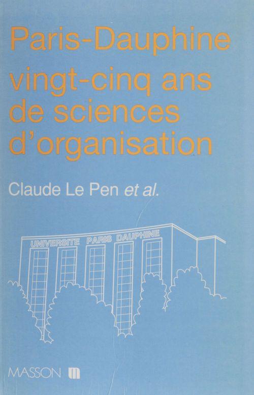 Paris-Dauphine : vingt-cinq ans de sciences d'organisation