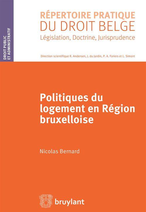 Nicolas Bernard Politiques du logement en région bruxelloise