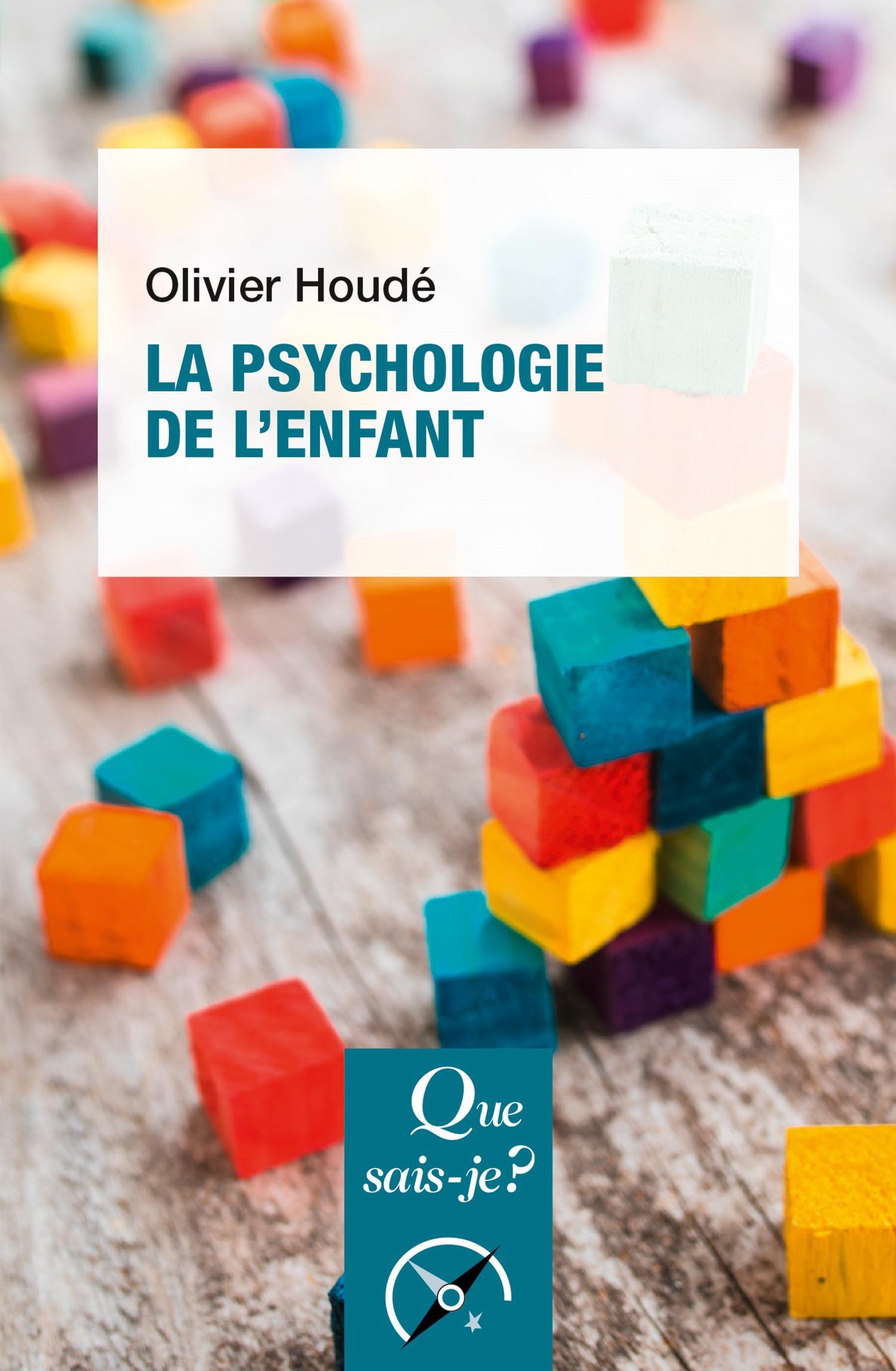 Olivier Houdé La psychologie de l'enfant