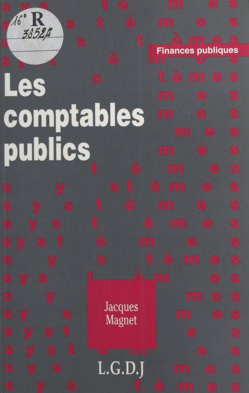 Jacques Magnet Les Comptables publics