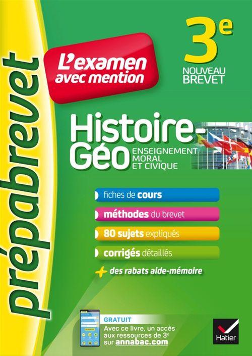 Marielle Chevallier Histoire-géographie EMC 3e - Prépabrevet L'examen avec mention