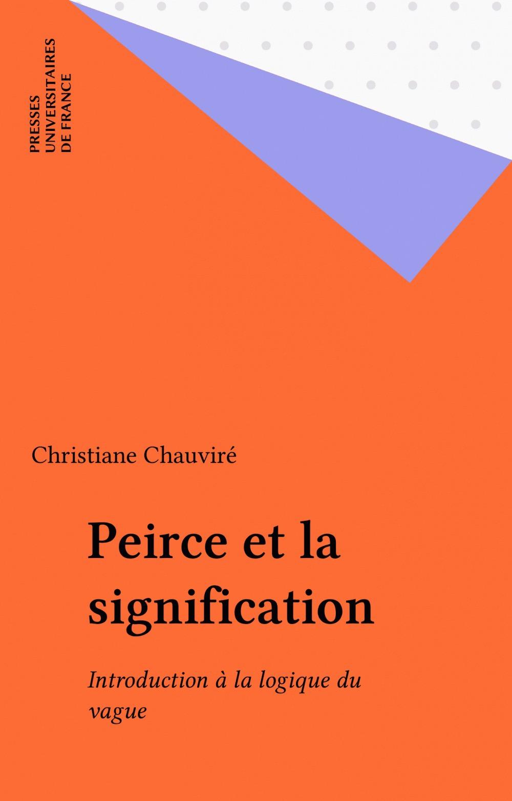 Christiane Chauviré Peirce et la signification