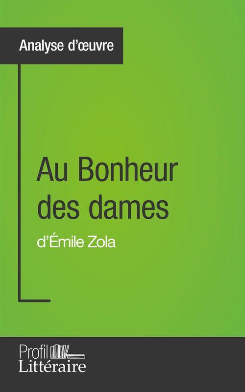 Caroline DRILLON Au Bonheur des dames d'Émile Zola (Analyse approfondie)