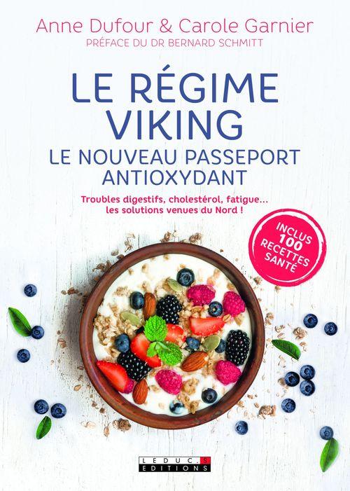 Anne Dufour Le régime viking, le nouveau passeport antioxydant