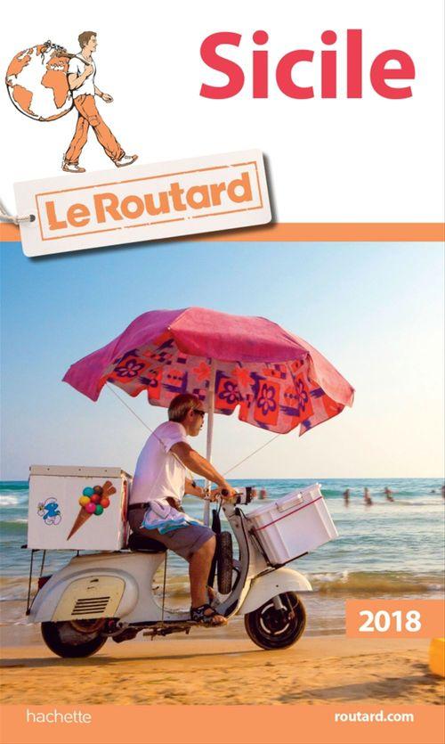 Guide du Routard ; Sicile (édition 2018)