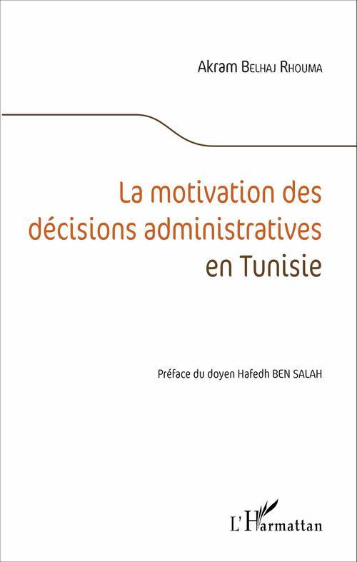 La motivation des décisions administratives en Tunisie