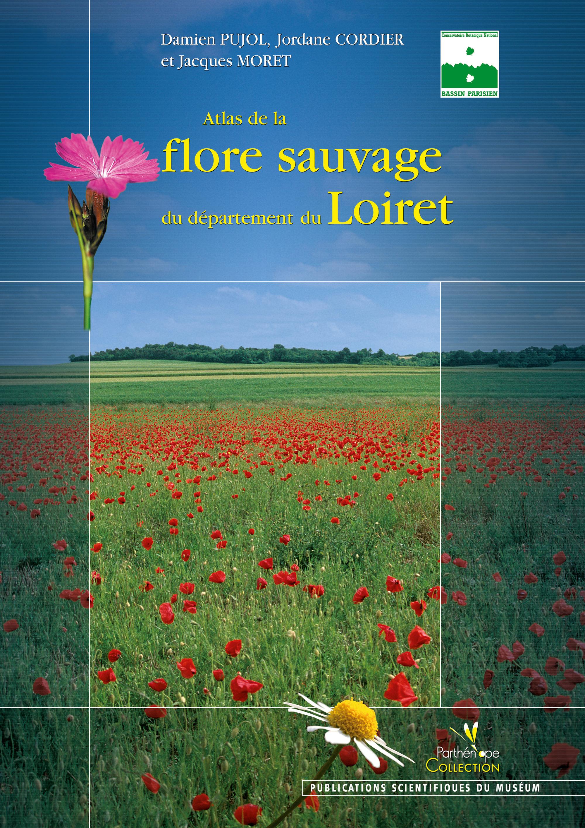 Jacques  Moret Atlas de la flore sauvage du département du Loiret