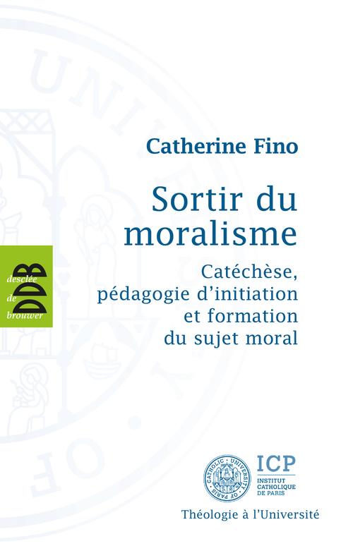 Catherine Fino Sortir du Moralisme