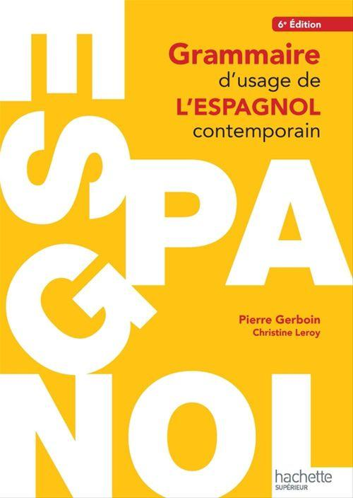 Pierre Gerboin Grammaire d'usage de l'espagnol contemporain