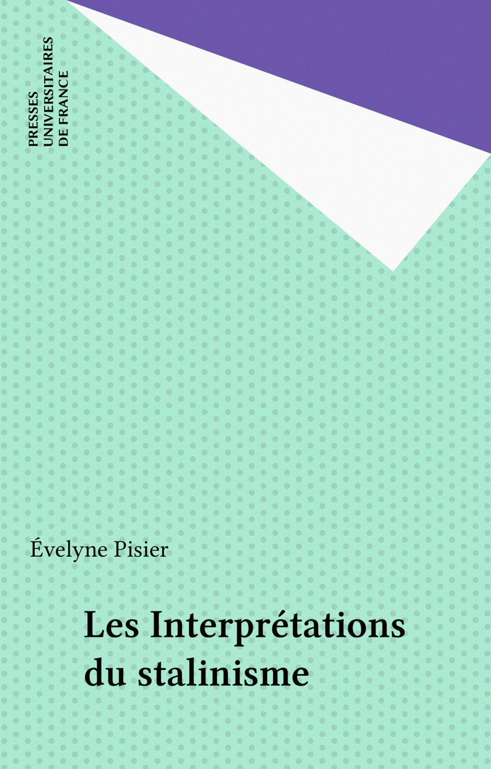 Évelyne Pisier Les Interprétations du stalinisme
