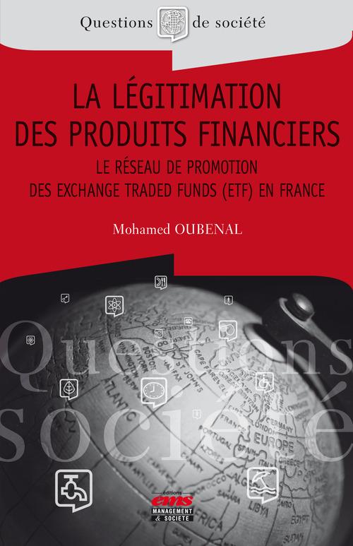 Mohamed Oubenal La légitimation des produits financiers
