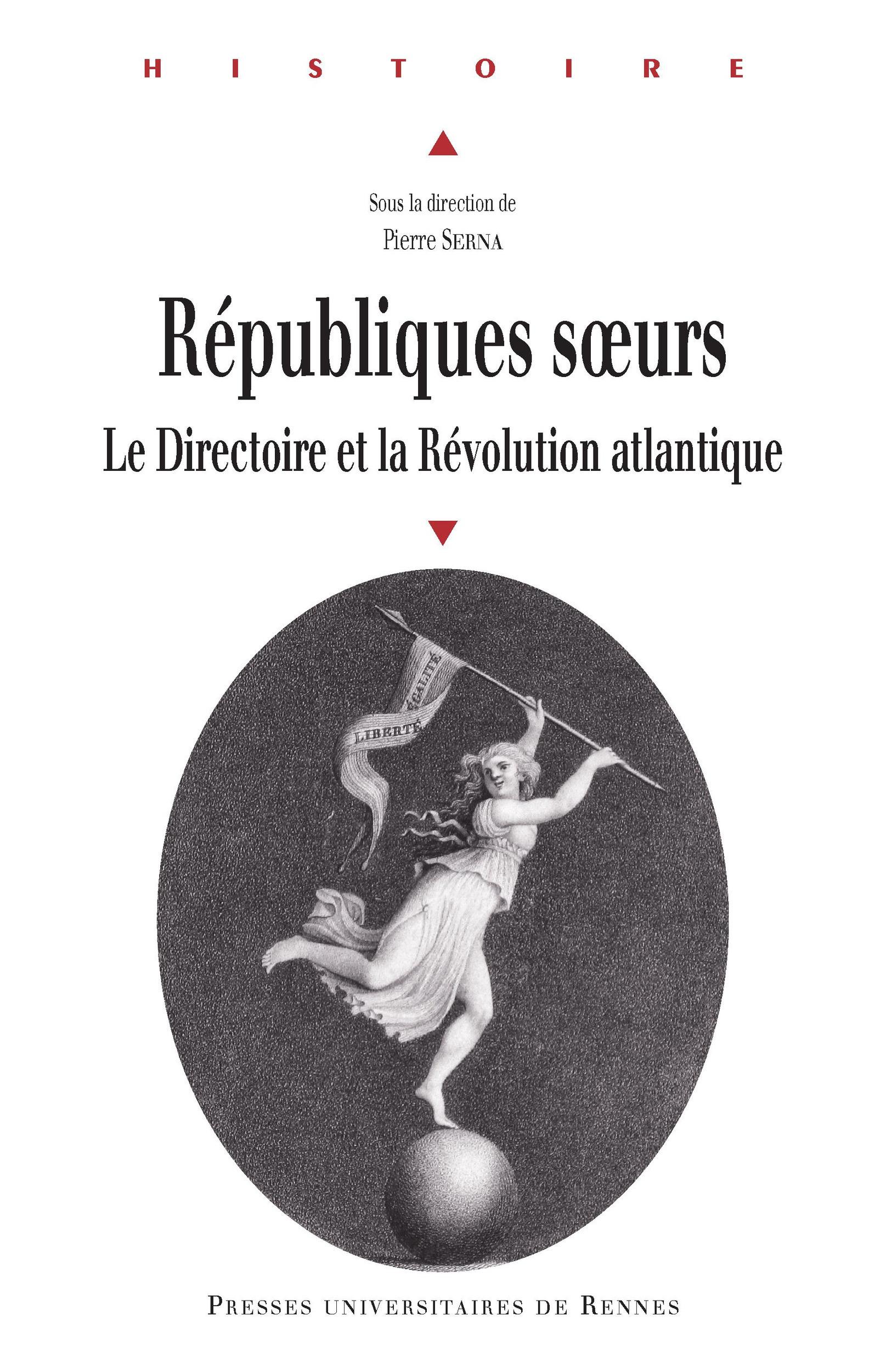 Républiques soeurs ; le Directoire et la révolution atlantique