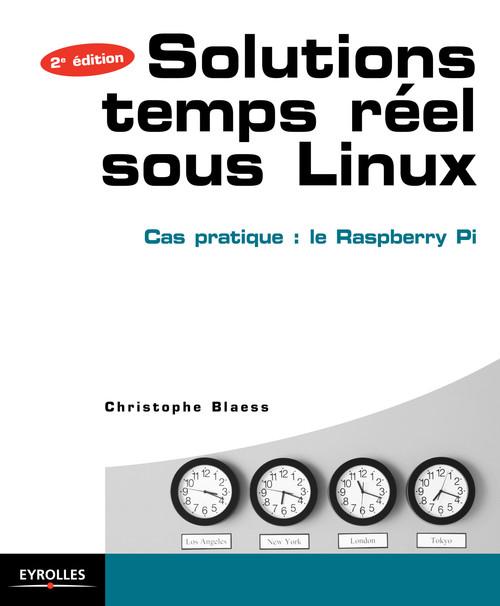 Christophe Blaess Solutions temps réel sous Linux