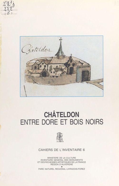 Châteldon : entre Dore et Bois noirs