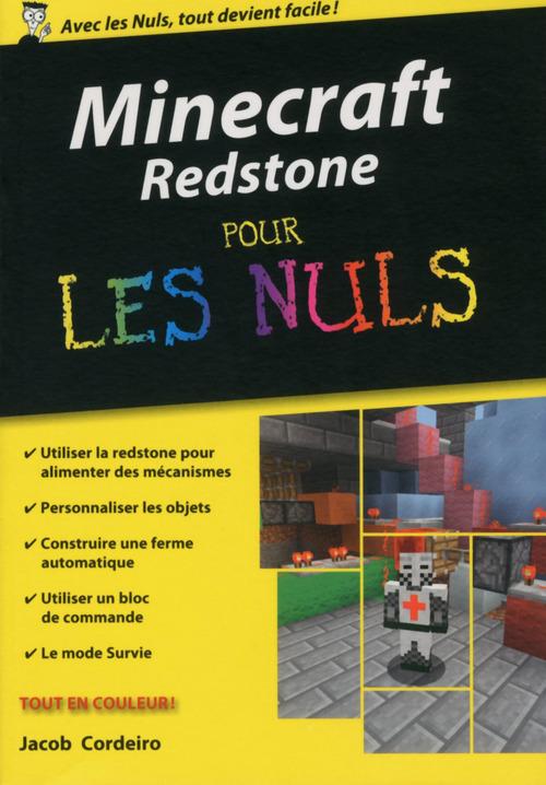 Jacob CORDEIRO Minecraft Redstone Poche Pour les Nuls
