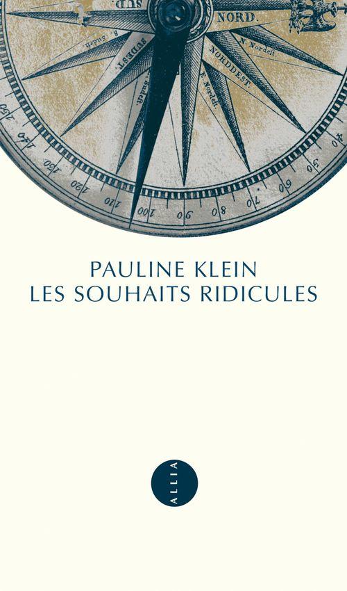 Pauline KLEIN Les Souhaits ridicules