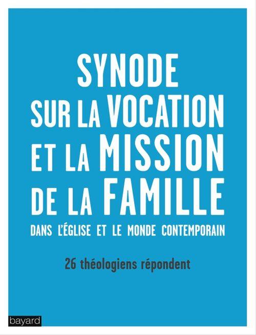 Synode sur la vocation et la mission de la famille dans l'eglise