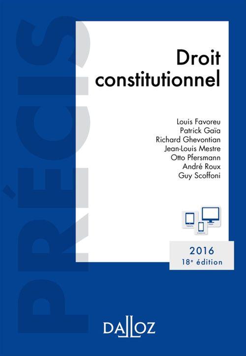 Louis Favoreu Droit constitutionnel. Édition 2016