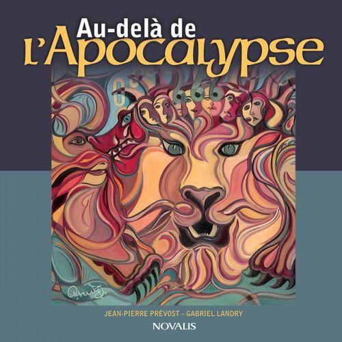 Jean-Pierre Prévost Au-delà de l'Apocalypse