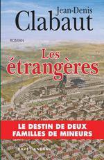 Les étrangères - Jean-Denis Clabaut