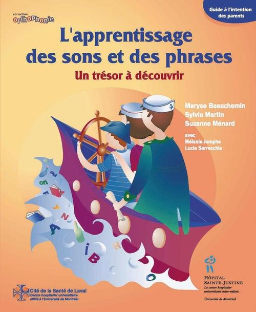 Maryse Beauchemin Apprentissage des sons et des phrases (L')