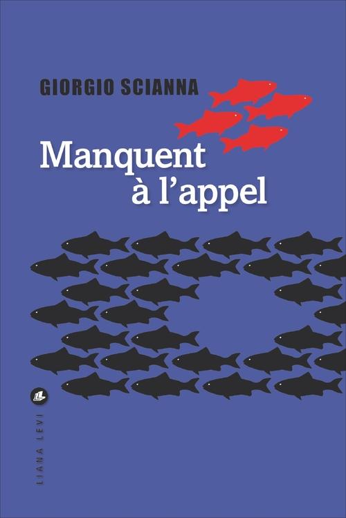 Giorgio Scianna Manquent à l'appel