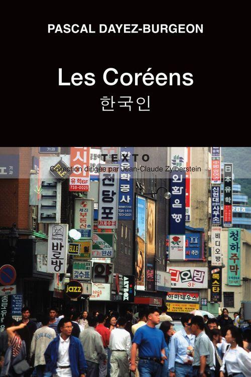Pascal Dayez-Burgeon Les Coréens