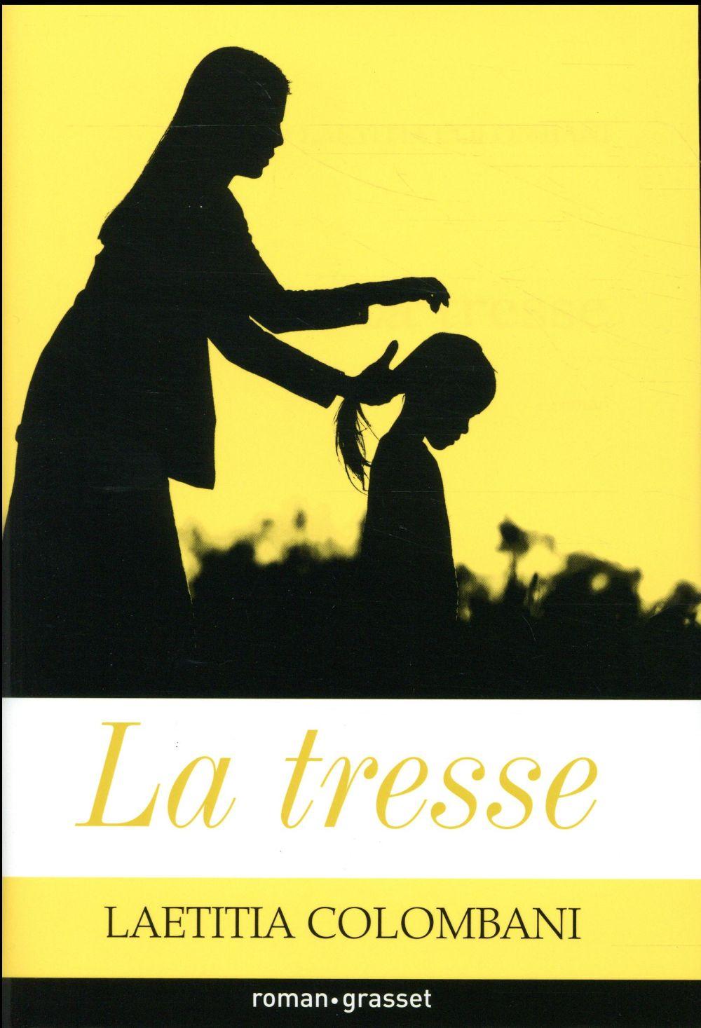 La tresse - Laeticia Colombani - Grasset