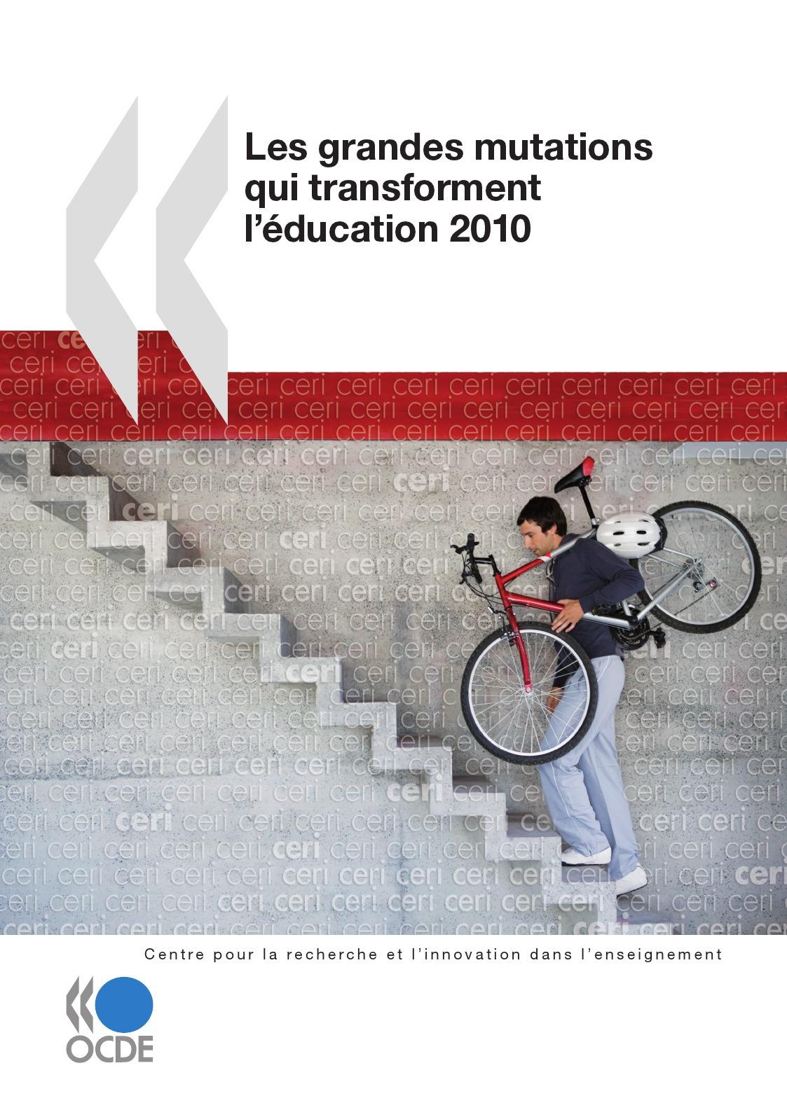 Collectif Les grandes mutations qui transforment l'éducation 2010