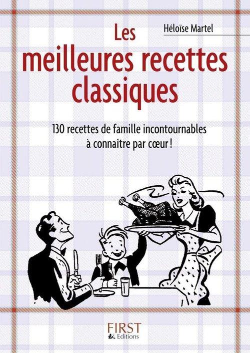 Héloïse MARTEL Le Petit Livre de - Les meilleures recettes classiques