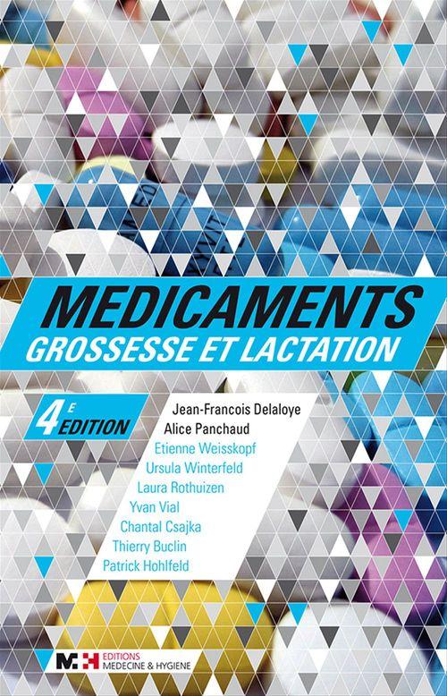 Jean-François Delaloye Médicaments, grossesse et lactation