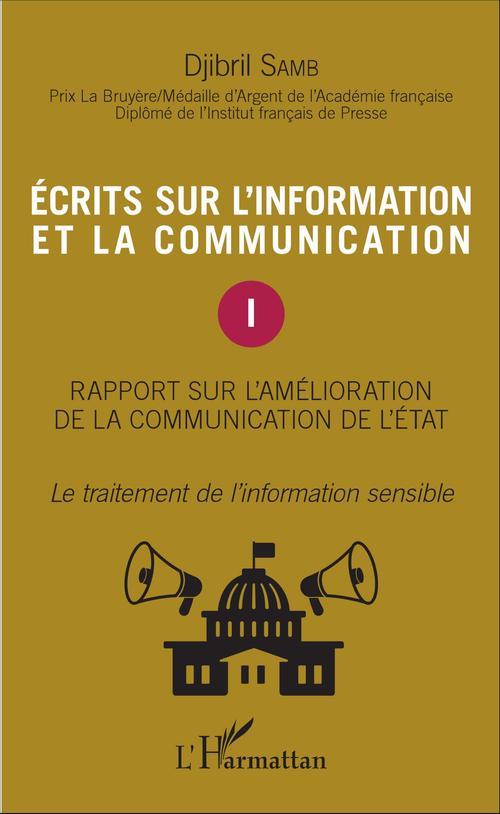 Ecrits sur l'information et la communication (Tome 1)
