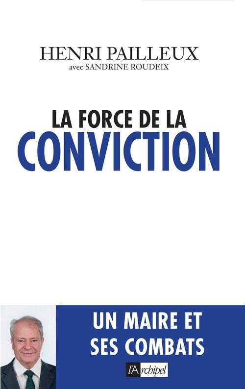 Henri Pailleux La force de conviction