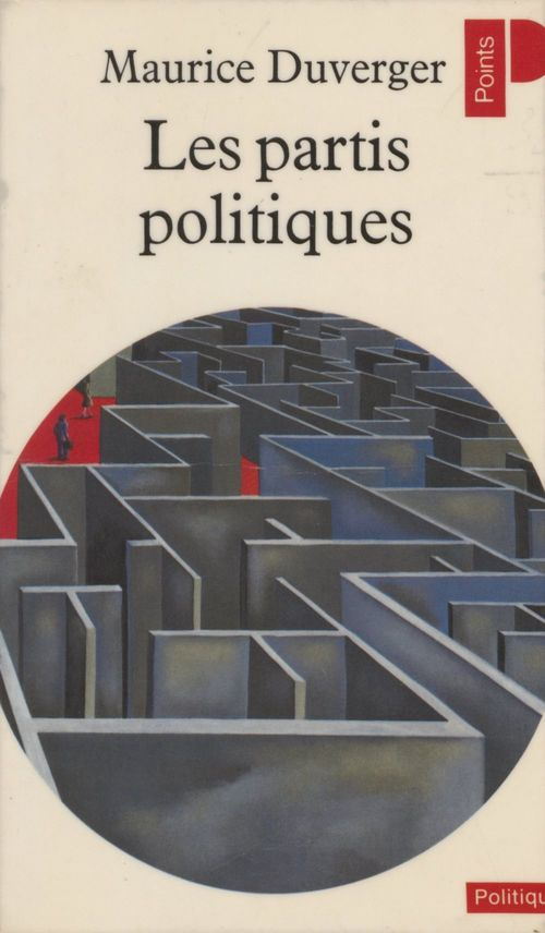 Maurice Duverger Les Partis politiques