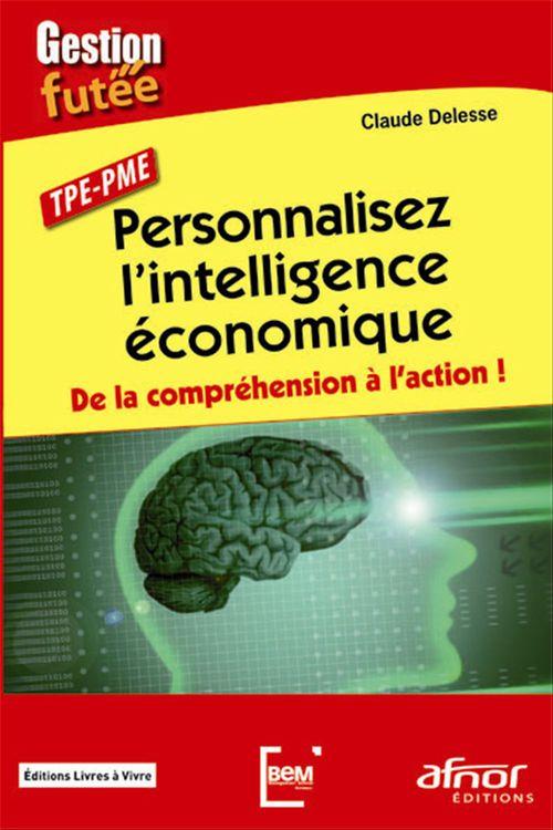 Claude Delesse Personnalisez l'intelligence économique