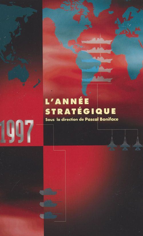 1997 : L'année stratégique