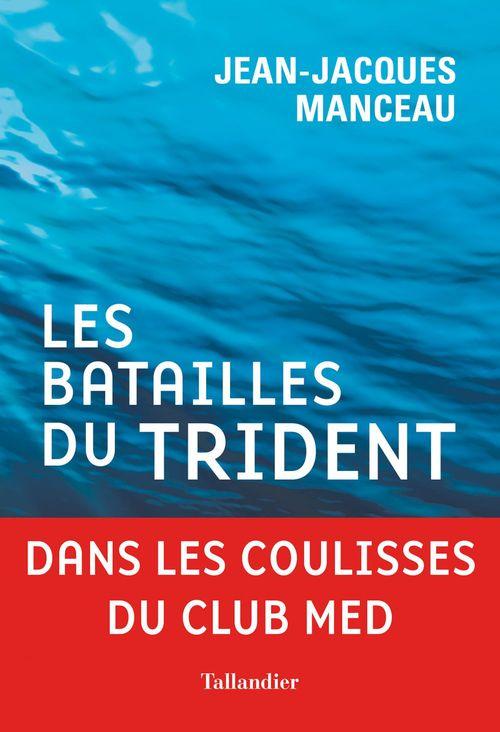 Jean-Jacques Manceau Les Batailles du trident