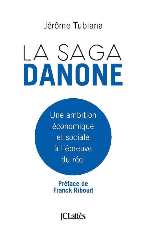 Jérôme Tubiana La saga Danone