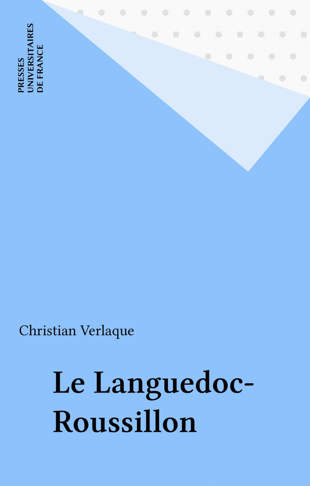 Christian Verlaque Le Languedoc-Roussillon