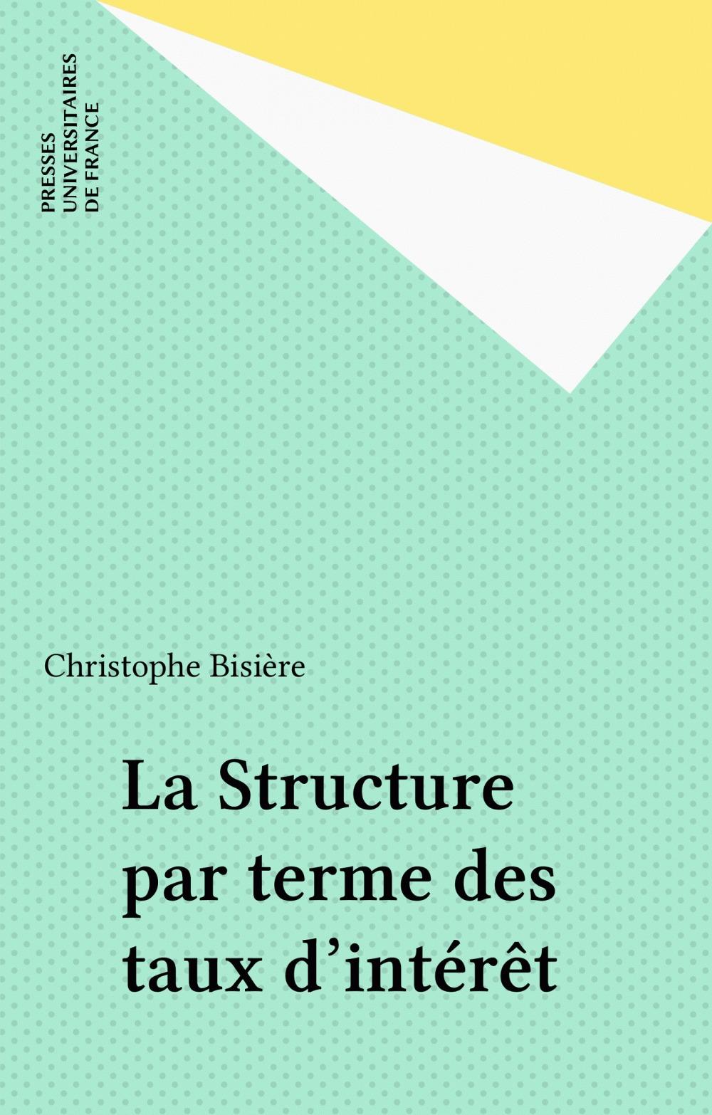 La Structure par terme des taux d'intérêt