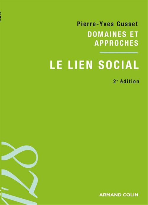 Pierre-Yves Cusset Le lien social