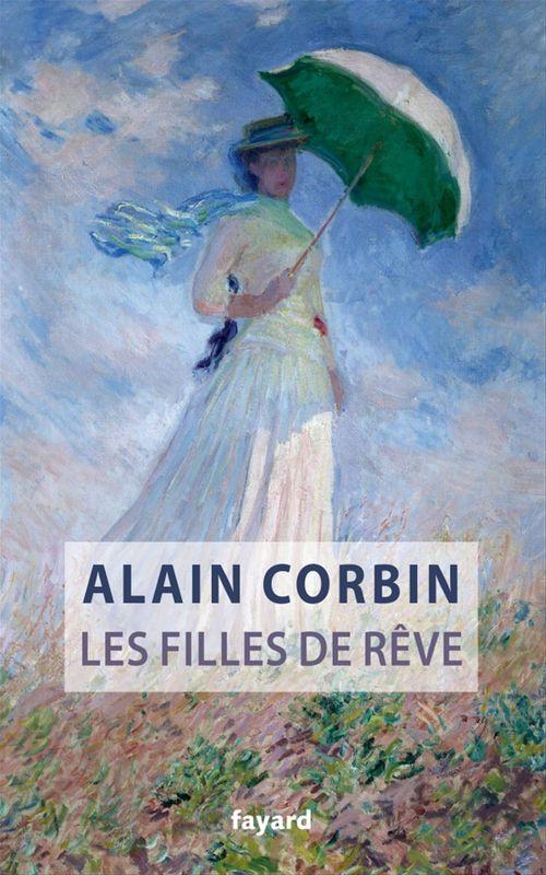 Alain Corbin Les filles de rêve