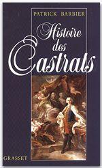 Patrick Barbier Histoire des castrats