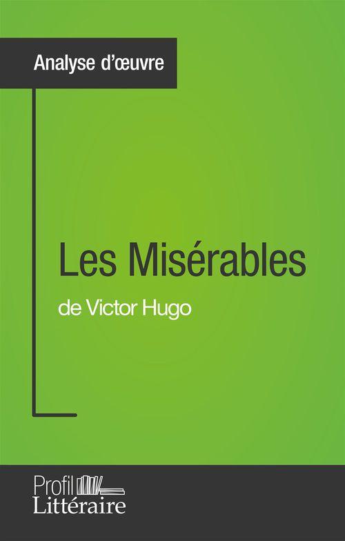 Harmony Vanderborght Les Misérables de Victor Hugo (Analyse approfondie)
