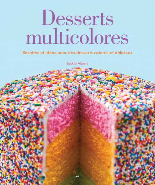 Jackie Alpers Desserts multicolores