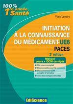 Initiation à la connaissance du médicament-UE6 PACES - 2e éd.