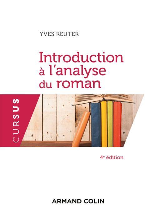 Introduction à l'analyse du roman - 4e éd.